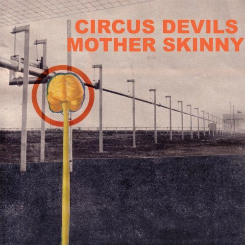 Circus Devils Mother Skinny