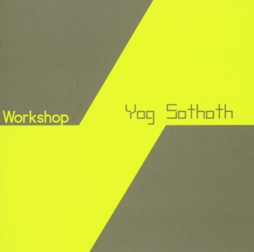 Workshop Yog Sothoth