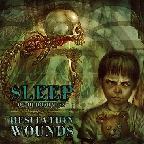 Sleep (of Oldominion) Hesitation Wounds