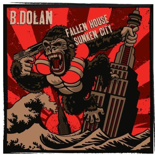 B Dolan Fallen House Sunken City