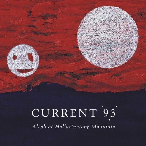 Current 93 Aleph At Hallucinatory Mountai 2 Lp
