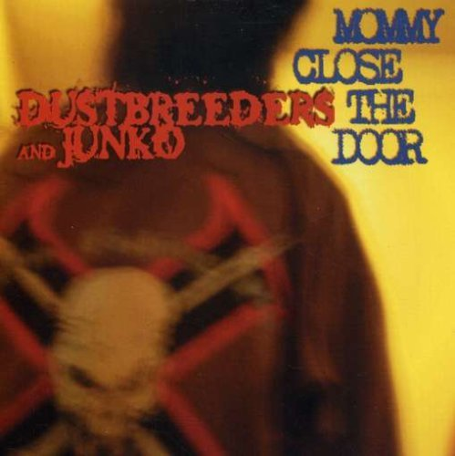 Dustbreeders & Junko Mommy Close The Door