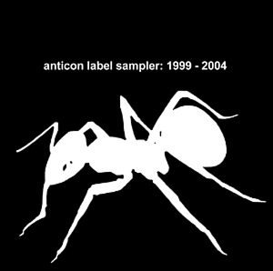 Anticon Sampler 1999 2004 Anticon Sampler 1999 2004 Anticon Sampler 1999 2004