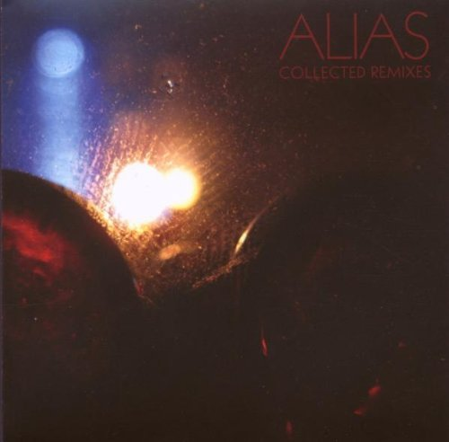 Alias Collected Remixes