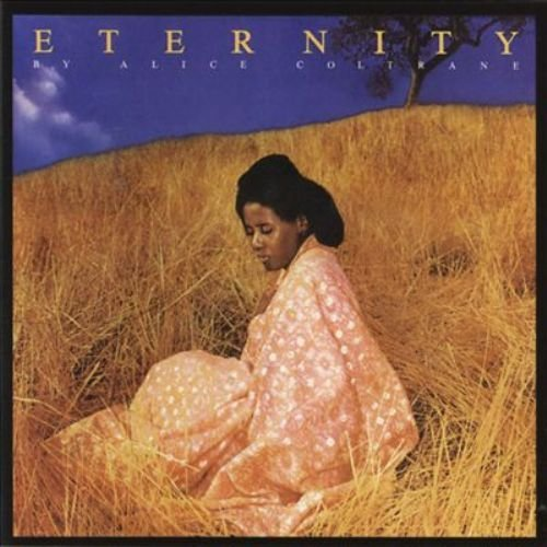 Alice Coltrane Eternity