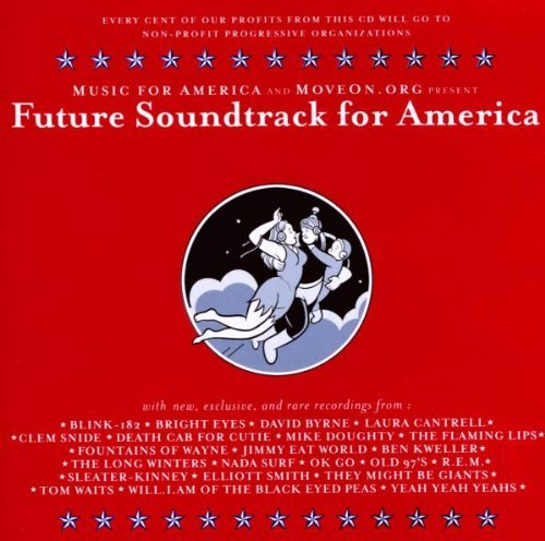 Future Soundtrack For America Future Soundtrack For America
