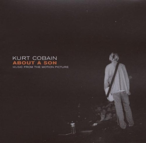Various Artists Kurt Cobain About A Son Kurt Cobain About A Son