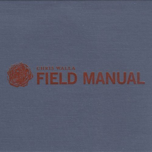 Chris Walla Field Manual