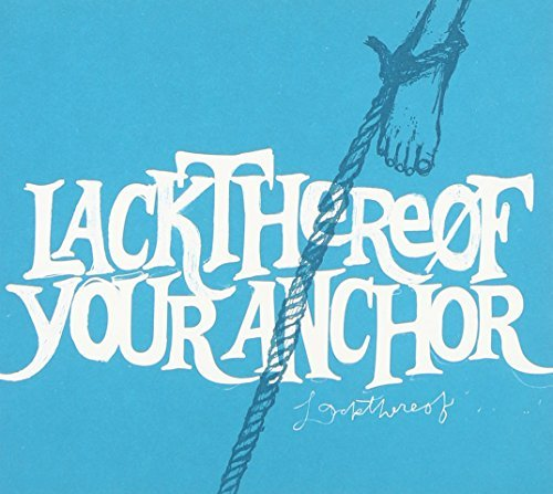 Lackthereof Your Anchor