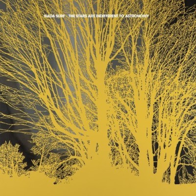 Nada Surf Stars Are Indifferent To Astro Gatefold