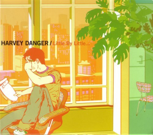 Harvey Danger Little By Little...