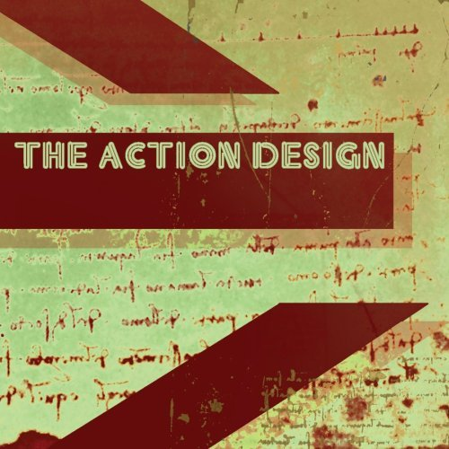 Action Design Into A Sound Ep