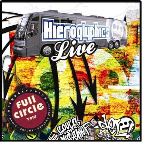 Hieroglyphics Full Circle Tour Live Explicit Version Incl. Bonus CD