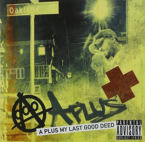 A Plus My Last Good Deed Explicit Version