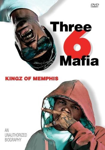 Three Six Mafia Kingz Of Memphis Unauthorized Nr