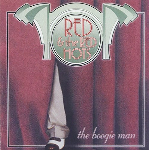 Red & The Red Hots Boogie Man