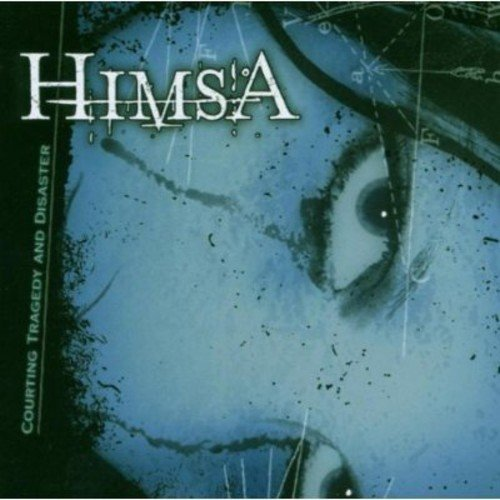 Himsa Courting Tragedy & Disaster Explicit Version