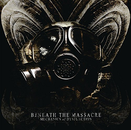 Beneath The Massacre Mechanics Of Dysfunction