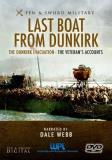 Last Boat From Dunkirk The Dunkirk Evacuation The Veteran S Accounts