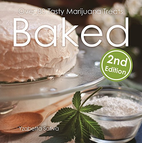 Yzabetta Sativa Baked 2 Over 80 Tasty Marijuana Treats