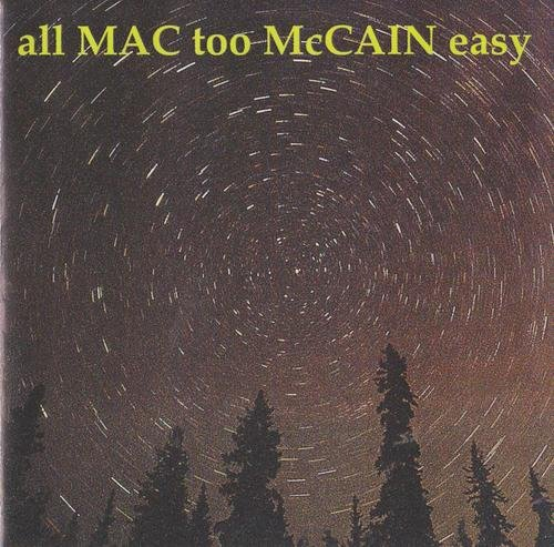 Mac Mccain All Too Easy
