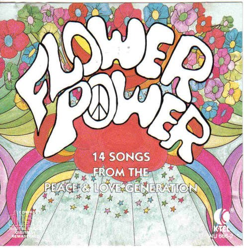 Flower Power 14 Songs From The Peace & Love Generation