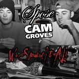 Spose & Cam Groves We Smoked It All Local