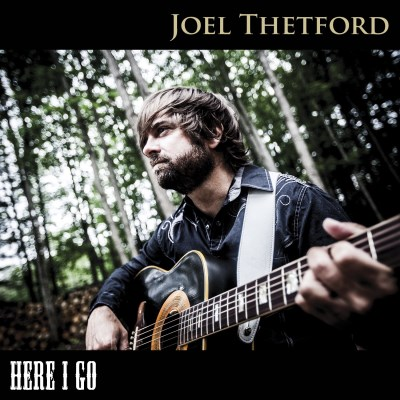 Joel Thetford Here I Go Local