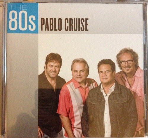 Pablo Cruise The 80s Pablo Cruise