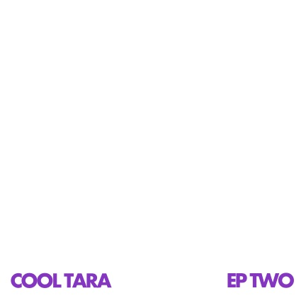 Cool Tara Ep Two Local