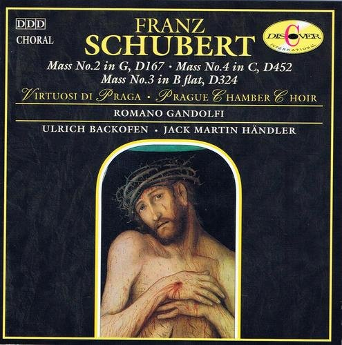 Franz Schubert Mass No. 2 In G D167 Mass No. 4 In C D452 Mass No. 3 In B Flat D324