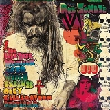 Rob Zombie Electric Warlock Acid Witch Satanic Orgy Celebration Dispenser Explicit Version