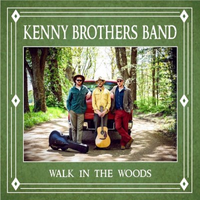 Kenny Brothers Band Walk In The Woods Local