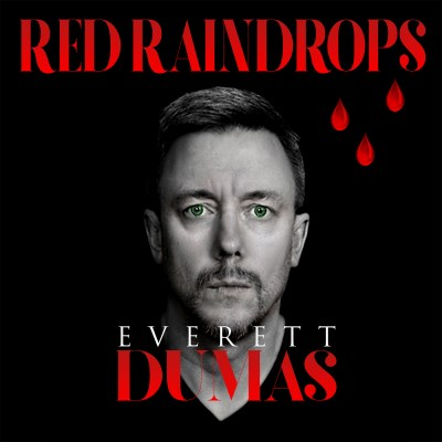 Everett Dumas Red Raindrops Local