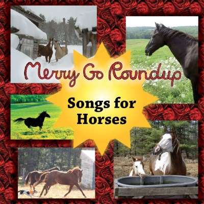 Merry Go Roundup Songs For Horses Local