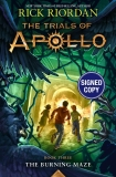 Rick Riordan The Trials Of Apollo Book Three The Burning Maze Signed Edition