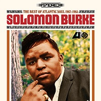 Solomon Burke Best Of Atlantic Soul 1962 1965