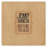 Jerry Garcia Before The Dead (lp) 5lp Limited To 2500