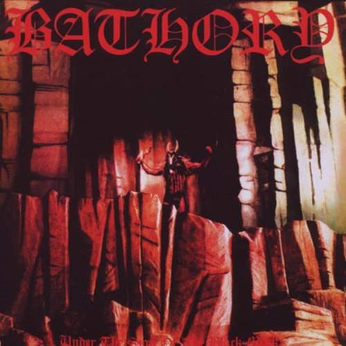 Bathory Under The Sign Of The Black Mark