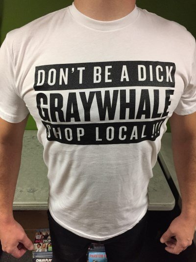 Graywhale T Shirt Don't Be A Dick White Large