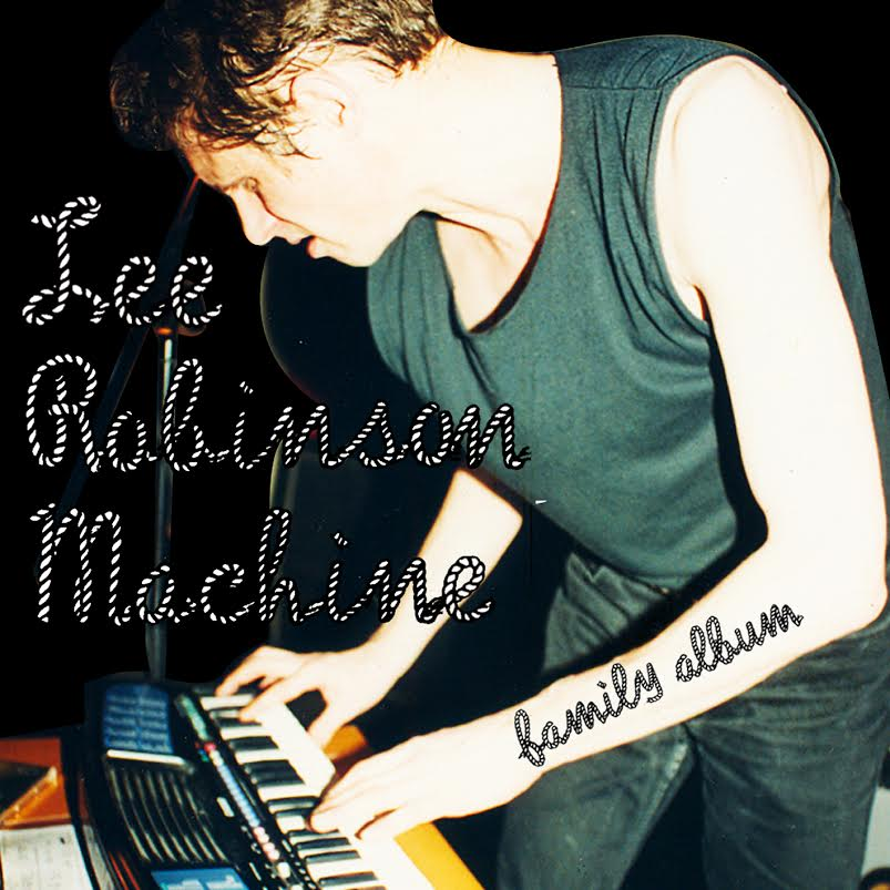 Lee Robinson Machine Family Album Lp
