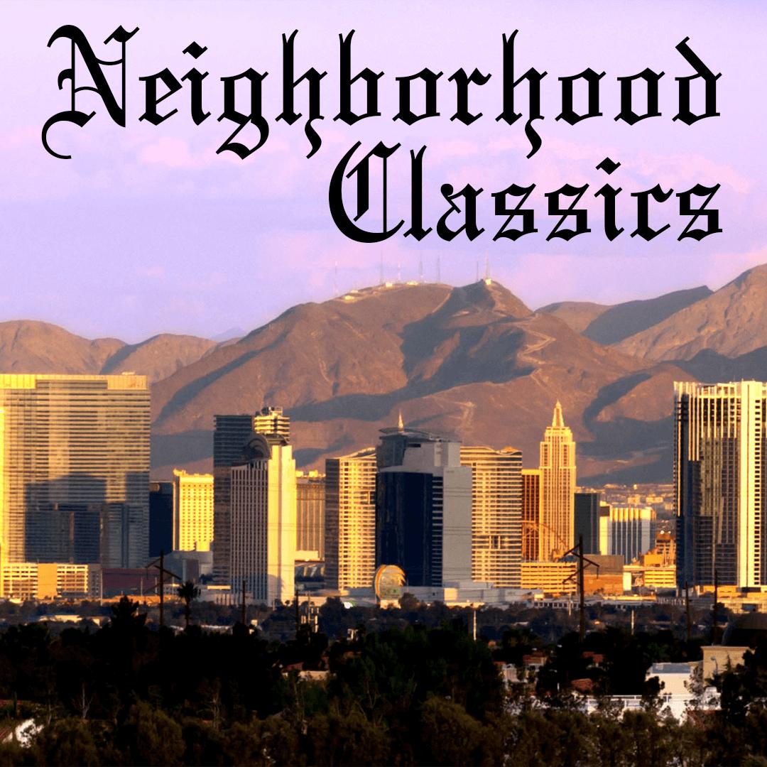 Neighborhood Classics