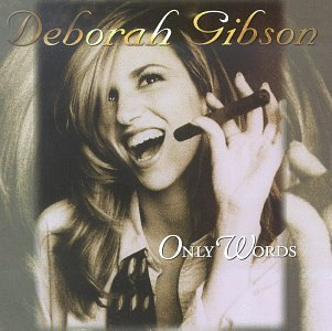 deborah-gibson-only-words