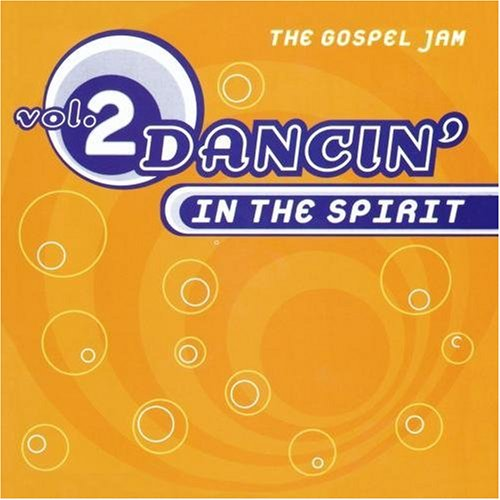 dancin-in-the-spirit-vol-2-gospel-jam