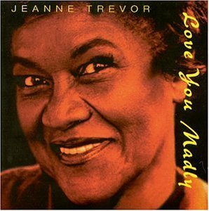 jeanne-trevor-love-you-madly