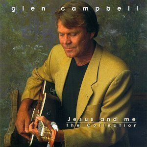 glen-campbell-jesus-me-the-collection