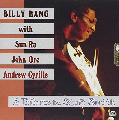bill-bang-tribute-to-stuff-smith-feat-sun-ra
