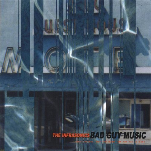 infrasonics-bad-guy-music