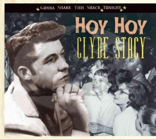 clyde-stacy-hoy-hoy-gonna-shake-this-shack