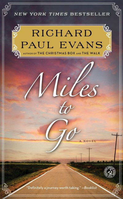 richard-paul-evans-miles-to-go-the-second-journal-of-the-walk